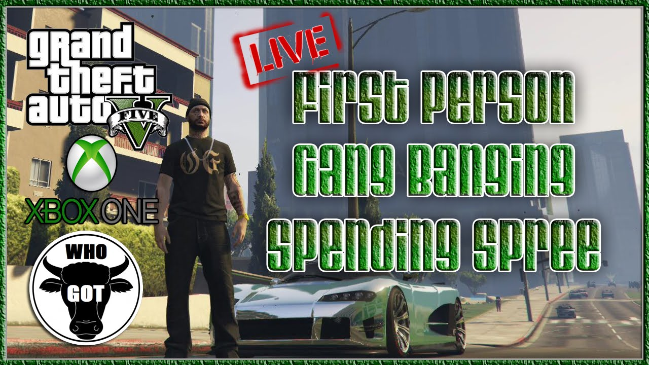 GTA V First Person Gang Banging Spending Spree