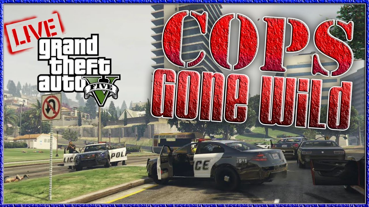GTA V Next Gen Cops Gone Wild