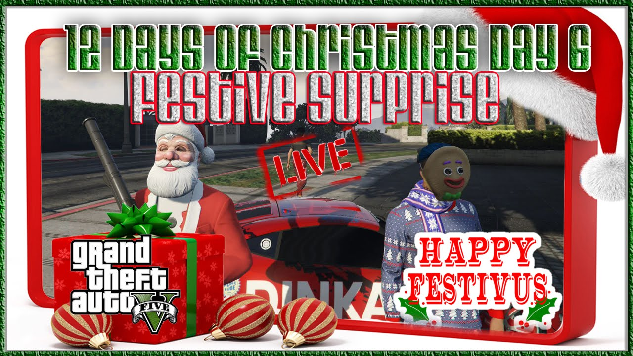 GTA V Online Festive Surprise DLC 12 Days of Christmas Day 6