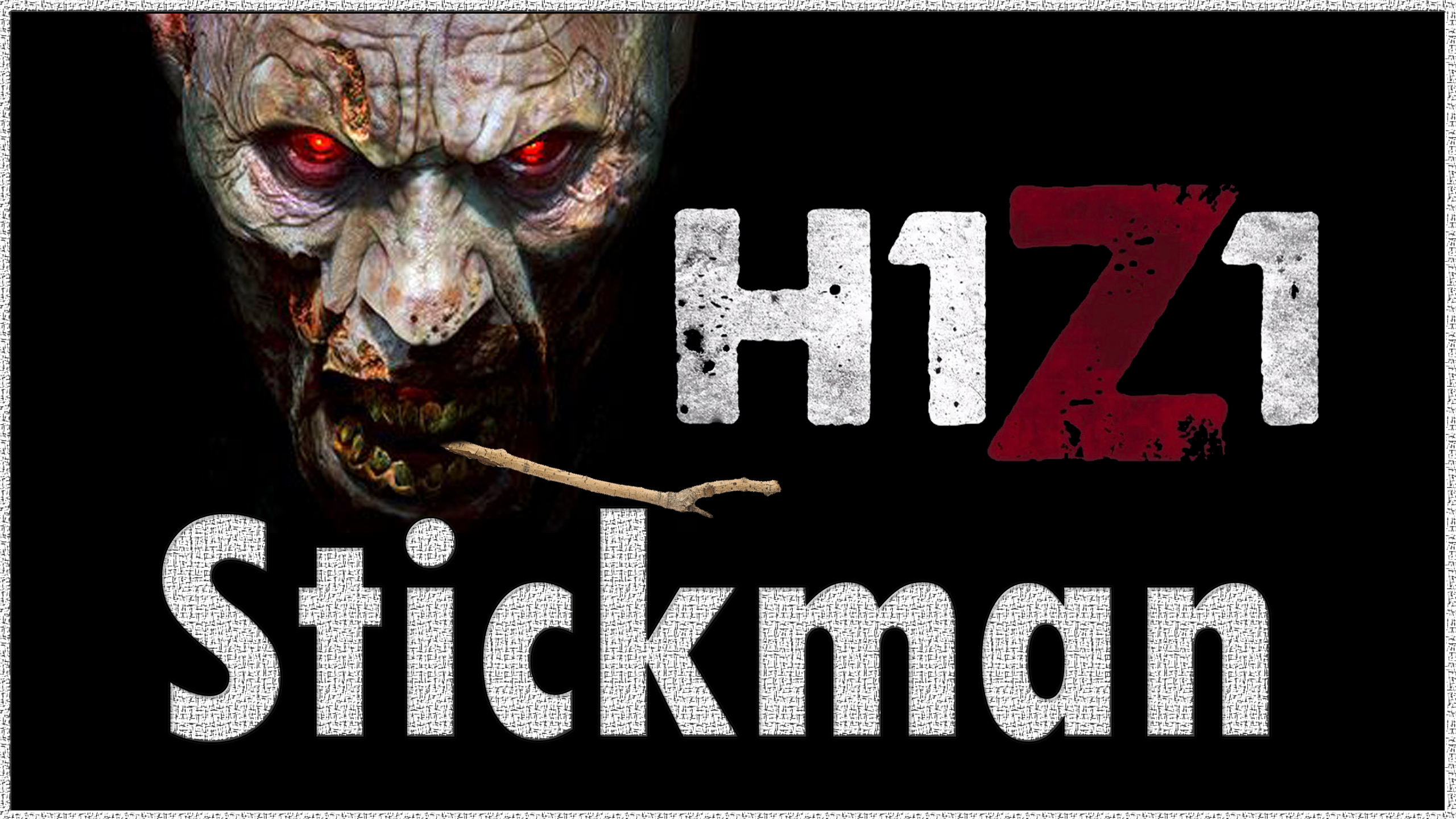 "H1Z1 ""Stickman"" H1Z1 ""Stickman"" Zombie Survival MMO H1Z1 Gameplay Funny Moments"