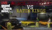 Black Disciples VS Latin Kings GTA 5