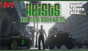 GTA 5 Heists DLC The Final Bank Heist