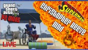 GTA V Superman Mod / Christopher Reeve Mod GTA V Superman Mod / Christopher Reeve Mod - Superman, Funny Cars, The Force and More GTA 5 PC Mods