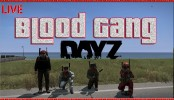 "DayZ Standalone ""Blood Gang"" Funny Blood Bandit Crew DayZ Standalone ""Blood Gang"" Funny Blood Bandit Crew DayZ Gameplay Live Stream 1080p"