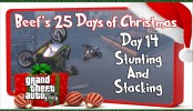 GTA 5 Online Stunting And Stacking GTA 5 Online Stunting And Stacking Beef's 25 Days of Christmas Day #14 | GTA V Online Xbox One
