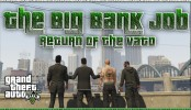 GTA 5 Online The BIG BANK JOB GTA 5 Online The BIG BANK JOB Return Of The Vato GTA V Online Xbox One Heists and more