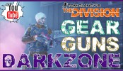 The Division Dark Zone Gear and Guns The Division Dark Zone Gear and Guns | The Division Dark Zone PVP Gameplay Xbox One