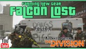 The Division Falcon Lost Gear Farming The Division Falcon Lost Gear Farming The Division New Gear Loot Farming Incursions Update 1.1