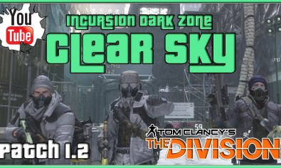 The Division Clear Sky Incursion Update 1.2 The Division Clear Sky Incursion Update 1.2 | The Division DLC Update New Dark Zone Gameplay
