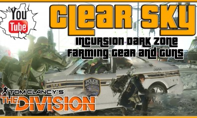 The Division Clear Sky Incursion Update 1.2 Farming Gear and Guns The Division Clear Sky Incursion Update 1.2 Farming Gear and Guns | The Division DLC Update Gameplay