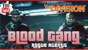 The Division Dark Zone Blood Gang Rogue Agents The Division Dark Zone Blood Gang Rogue Agents | The Division Conflict Update 1.2 New Dark Zone