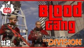 The Division Dark Zone Blood Gang #2 Rogue Agents The Division Dark Zone Blood Gang #2 Rogue Agents | The Division Conflict Update 1.2 New Dark Zone