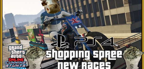 GTA 5 Online New Cars Bike and Races DLC Shopping Spree GTA 5 Online New Cars Bike and Races DLC Shopping Spree | GTA 5 Cunning Stunts DLC PS4 Gameplay