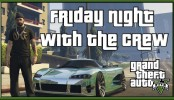 GTA 5 Online Friday Night With The Crew GTA 5 Online Friday Night With The Crew Open Lobbies Races and More GTA 5 Xbox One Gameplay