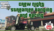 GTA 5 Online Crew Night Streamer Banging and Races GTA 5 Online Crew Night Streamer Banging and Races | GTA 5 Online Xbox One Gameplay Gang Banging