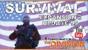 The Division Survival Gameplay Update 1.5 Expansion 2 | Tom Clancy's The Division Survival Gameplay DLC #2 Beef is back to take a look at the new Update 1.5