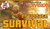 The Division Survival DLC Gameplay The Division Survival DLC Gameplay Update 1.5 PVP and PVE | Tom Clancy's The Division Survival DLC