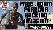 Watch Dogs 2 | Free Roam Parkour Hacking Invasion Watch Dogs 2 | Free Roam Parkour Hacking Invasion | Watch Dogs 2 PS4 Gameplay