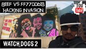 Watch Dogs 2 Hacking Invasion Beef vs ff77dd618 | Watch Dogs 2 Multiplayer Hacking Invasion Gameplay Beef is back and he is trying some hacking invasion
