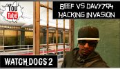Watch Dogs 2 Hacking Invasion Beef vs davy794 | Watch Dogs 2 Multiplayer Hacking Invasion Gameplay Beef is back and he is trying some hacking invasion today