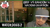 Watch Dogs 2 Hacking Invasion Beef vs Random H Watch Dogs 2 Hacking Invasion Beef vs Random H | Watch Dogs 2 Multiplayer Hacking Invasion Gameplay