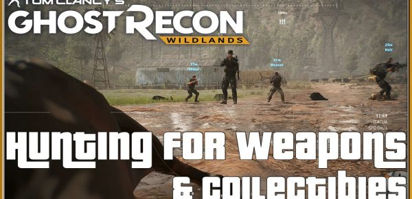 GHOST RECON WILDLANDS Hunting For Weapons & Collectibles Xbox One Multiplayer Co-Op Campaign Beef is back to check out Tom Clancy's Ghost Recon Wildlands